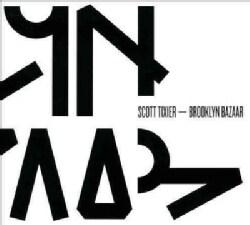Scott Tixier - Brooklyn Bazaar