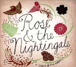 Rose & The Nightingale - Spirit of The Garden