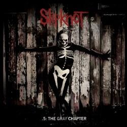 Slipknot - .5: The Gray Chapter (Parental Advisory)