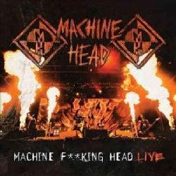 Machine Head - Machine F**king Head Live (Parental Advisory)