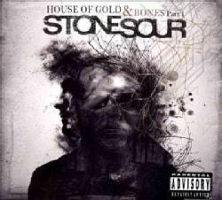 Stone Sour - House of Gold & Bones Part One (Parental Advisory)