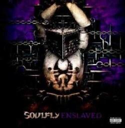 Soulfly - Enslaved (Parental Advisory)
