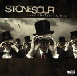 Stone Sour - Come What(ever) May (Parental Advisory)