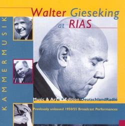 W Gieseking/A Dorati - Walter Gieseking at Rias