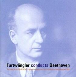 Wilhelm Furtwangler - Furtwangler Conducts Beethoven: The Best of the World War II Live Recordings