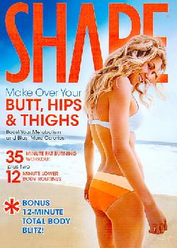 Shape: Make Over Your Hips, Butt & Thighs (DVD)