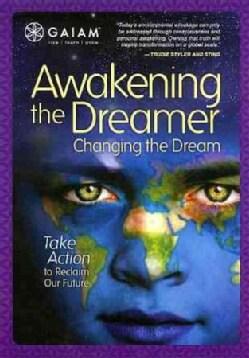 Awakening The Dreamer, Change The Dream (DVD)