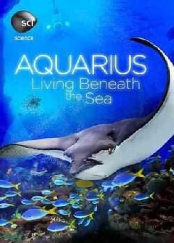 Aquarius: Living Beneath The Sea (DVD)