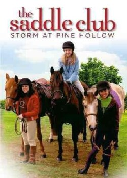 The Saddle Club: Storm At Pine Hollow (DVD)