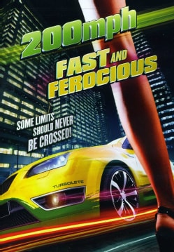 200 MPH: Fast And Ferocious (DVD)