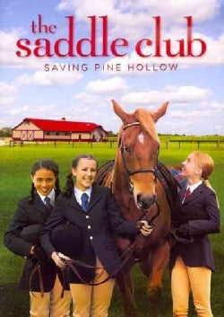 The Saddle Club: Saving Pine Hollow (DVD)