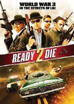 2 Ready 2 Die (DVD)