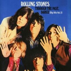 Rolling Stones - Through the Past, Darkly