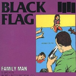 Black Flag - Family Man