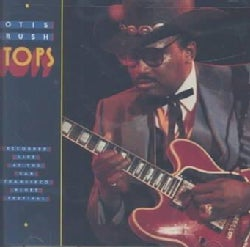 Otis Rush - Tops