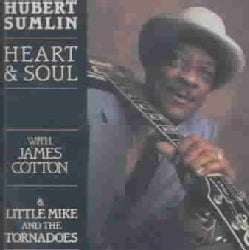 Hubert Sumlin - Heart & Soul With James Cotton