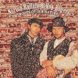 Roy Rogers/N Buffalo - Roots of Our Nature