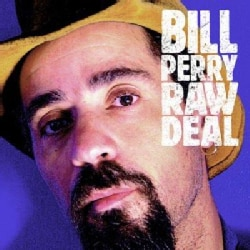 Bill Perry - Raw Deal