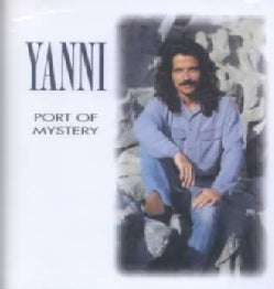 Yanni - Port of Mystery