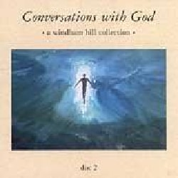 Various - Conversations With God Disc 2
