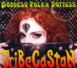 Tribecastan - Goddess Polka Dottess