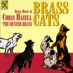 Chris Hazell - Hazell: Brass Cats: Brass Music of Chris Hazell