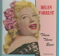 Helen Forrest - Them There Eyes