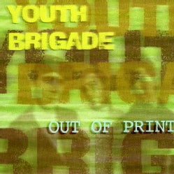 Youth Brigade - Out of Print