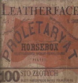 Leatherface - Horsebox