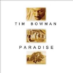 Tim Bowman - Paradise
