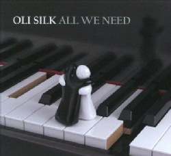 Oli Silk - All We Need