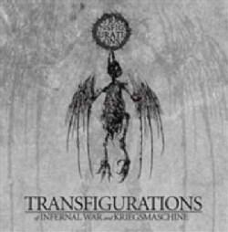 Infernal War - Kriegsmachine/Transfiguration
