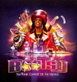 Bootsy Collins - Tha Funk Capitol Of The World