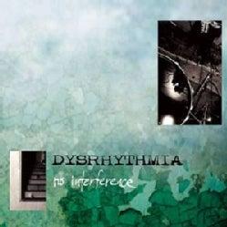 Dysrhythmia - No Interference