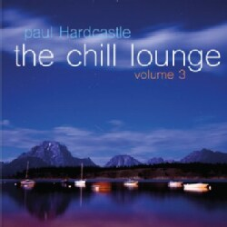Paul Hardcastle - The Chill Lounge Volume 3