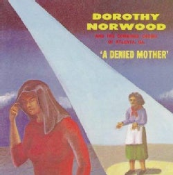 Dorothy Norwood - A Denied Mother