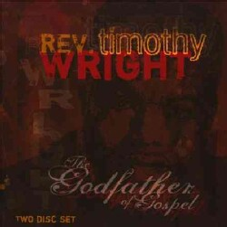 Timothy Wright - The Godfather of Gospel