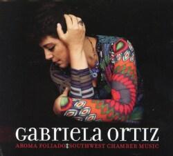 Gabriela Ortiz - Aroma Foliado: Southwest Chamber Music