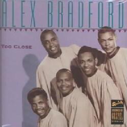 Alex Bradford - Too Close