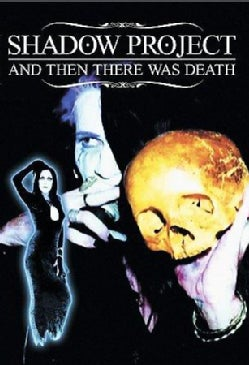 Shadow Project (Rozz Williams): And Then There Was Death (DVD)