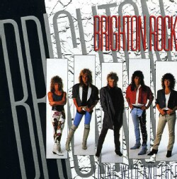 Brighton Rock - Young Wild & Free