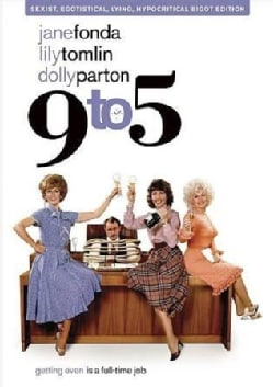 9 To 5 (Sexist, Egotistical, Lying, Hypocritical Bigot Edition (DVD)