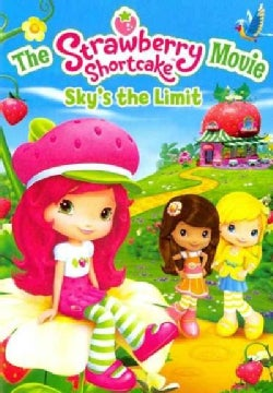 The Strawberry Shortcake Movie: Sky's The Limit (DVD)