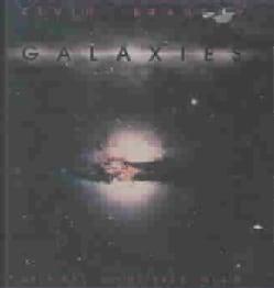 Kevin Braheny - Galaxies
