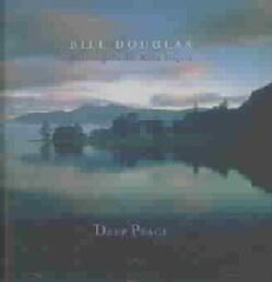 Bill Douglas - Deep Peace