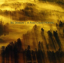 Bill Douglas - Place Called Morning