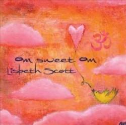 Lisbeth Scott - Om Sweet Om