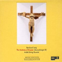 Arditti String Quartet - Lang: The Anatomy of Disaster