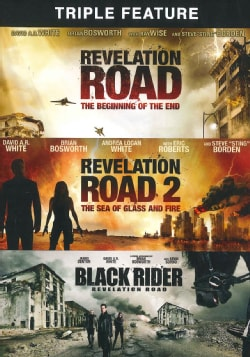 Revelation Road: The Beginning Of The End/Revelation Road 2: The Sea Of Glass And Fire/The Revelation Road: The Black Rider