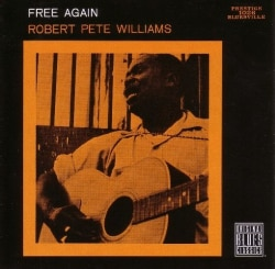 Robert Pete Williams - Free Again